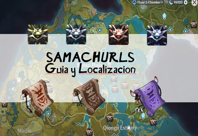 Photo of Genshin Impact Guía Samachurls | Localización  y mapa para Farmear pergaminos